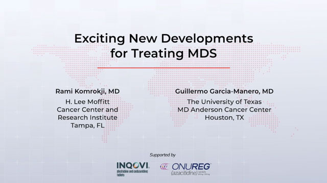 Exciting New Developments for Treating MDS